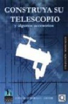 Portada de Construya Su Telescopio Y Algunos Accesorios