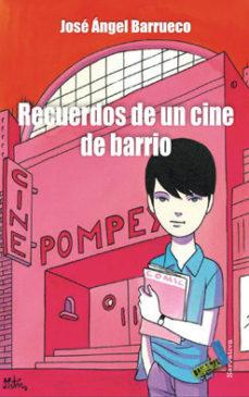 Portada de Recuerdos De Un Cine De Barrio