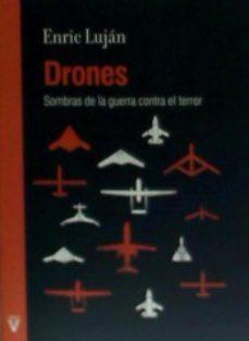 Portada de Drones: Sombras De La Guerra Contra El Terror