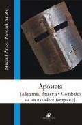 Portada de Apostata: Alquimia, Brujeria Y Combates De Un Caballero Templario