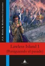 Portada de Lawless Island I: Persiguiendo El Pasado