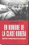 Portada de En Nombre De La Clase Obrera: Hungria 1956 (el Viejo Topo)