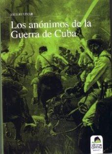 Portada de Los Anonimos De La Guerra De Cuba