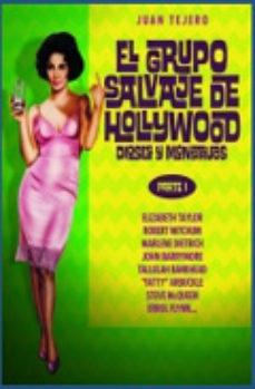 Portada de El Grupo De Salvaje De Hollywood: Dioses Y Monstruos (parte I)