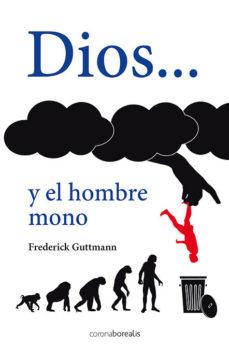 Portada de Dios Y El Hombre Mono