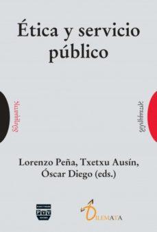 Portada de Etica Y Servicio Publico