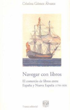 Portada de El Comercio De Libros Entre España Y Nueva España (1750-1820)