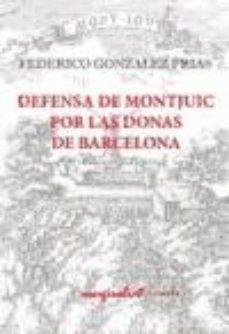 Portada de Defensa De Montjuic Por Las Donas De Barcelona