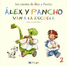 Portada de Alex Y Pancho Van A La Escuela – Cuento 2