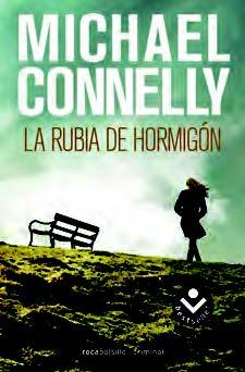 Portada de La Rubia Del Hormigon (Serie Harry Bosch 3)