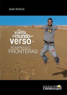 Portada de Una Vuelta Al Mundo En Verso: Rompiendo Fronteras