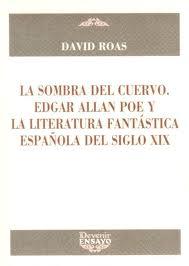 Portada de La Sombra Del Cuervo. Edgar Allan Poe Y La Literatura Fantastica Española Del Siglo Xix