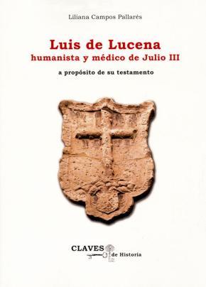 Portada de Luis De Lucena Humanista Y Medico De Julio Iii: A Proposito De Su Testamento