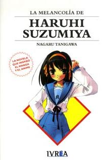 Portada de La Melancolia De Haruhi Suzumiya (2ª Ed)