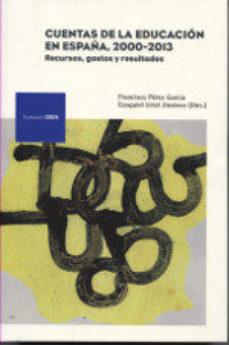 Portada de Las Cuentas De La Educacion En España, 2000-2013