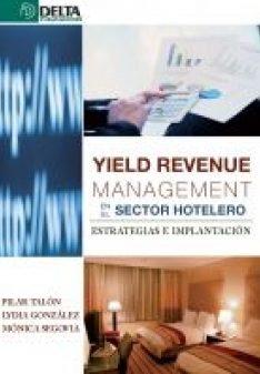 Portada de Yield Revenue Management En El Sector Hostelero: Estrategias E Im Plantacion