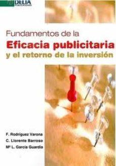 Portada de Fundamentos De La Eficacia Publicitaria Y El Retorno De La Invers Ion