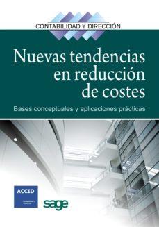 Portada de Nuevas Tendencias En Reduccion De Costes: Bases Conceptuales Y Ap Licaciones Practicas
