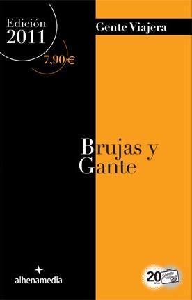 Portada de Brujas Y Gante (gente Viajera 2011)