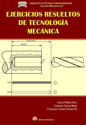 Portada de Ejercicios Resueltos De Tecnologia Mecanica