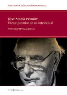 Portada de Jose Maria Peman: El Compromiso De Un Intelectual