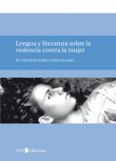 Portada de Lengua Y Literatura Sobre La Violencia Contra La Mujer