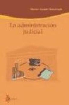 Portada de La Administracion Judicial