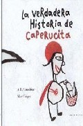 Portada de La Verdadera Historia De Caperucita