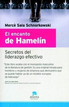 Portada de El Encanto De Hamelin: Secretos Del Liderazgo Efectivo