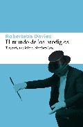 Portada de El Mundo De Los Prodigios (trilogia Deptford, 3)