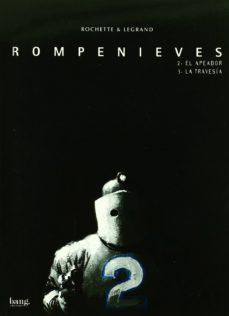Portada de Rompenieves Nº 2 : El Apeador / Nº 3 : La Travesia