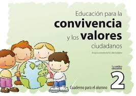 Portada de Educacion Para La Convivencia Y Los Valores Ciudadanos 2 Cuaderno Para El Alumno. Educacion Infantil Y Primaria
