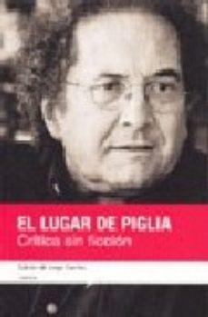 Portada de El Lugar De Piglia: Critica Sin Ficcion (contiene Dvd)