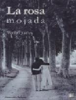 Portada de La Rosa Mojada