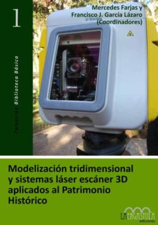 Portada de Modelizacion Tridimensional Y Sistemas Laser Escaner 3d Aplicados Al Patrimonio Historico