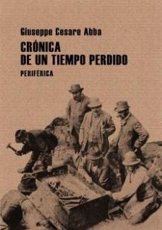 Portada de Cronica De Un Tiempo Perdido