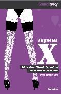 Portada de Juguetes X: Ideas Divertidas De Las Chicas Para Disfrutar Del Sex O