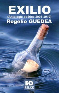 Portada de Exilio: Antologia Poetica 2001-2010