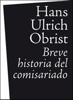 Portada de Breve Historia Del Comisariado