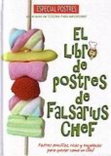 Portada de El Libro De Postres De Falsarius Chef