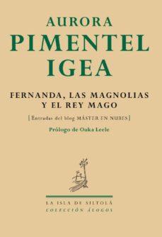 Portada de Fernanda,las Magnolias Y El Rey Mago