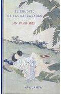 Portada de El Erudito De Las Carcajadas: Jin Ping Mei