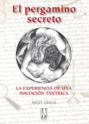 Portada de El Pergamino Secreto: La Experiencia De Una Iniciacion Tantrica