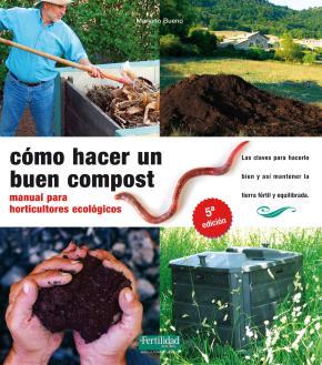 Portada de Como Hacer Un Buen Compost: Manual Para Horticultores Ecologicos (5ª Ed)