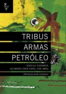 Portada de Tribus Armas Petroleo