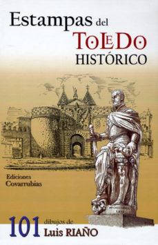 Portada de Estampas Del Toledo Historico