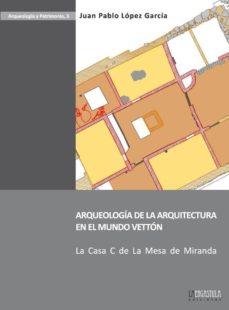 Portada de Arqueologia De La Arquitectura En El Mundo Vetton.