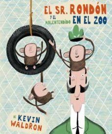 Portada de El Sr. Rondon Y El Malentendido En El Zoo