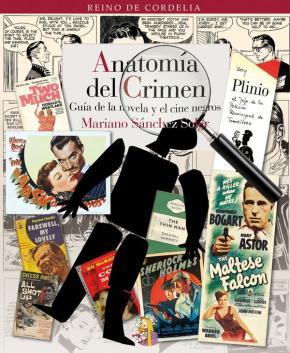 Portada de Anatomia Del Crimen: Guia De La Novela Y El Cine Negros