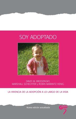 Portada de Soy Adoptado: La Vivencia De La Adopcion A Lo Largo De La Vida